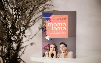 KSIĄŻKA Mama Lama czyli macierzyństwo i inne przypadłości życiowe
